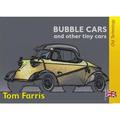 Bubble Cars and Other Tiny cars (CD): Tom Farris