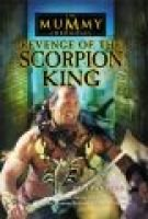 The Mummy returns: Scorpion King's story (Paperback, Film tie-in): John Whitman