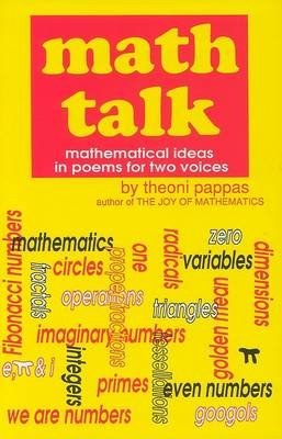 Math Talk - Mathematical Ideas in Poems for Two Voices (Hardcover): Theoni Pappas