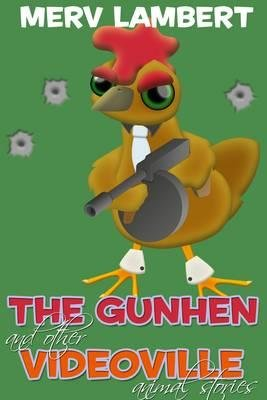 The Gunhen (Electronic book text): Merv Lambert