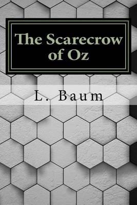The Scarecrow of Oz (Paperback): L. Frank Baum