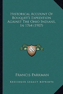 Historical Account of Bouquet's Expedition Against the Ohio Historical Account of Bouquet's Expedition Against the...