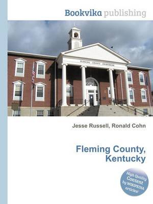 Fleming County, Kentucky (Paperback): Jesse Russell, Ronald Cohn