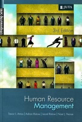 Human Resource Management (Paperback, 3): T. Amos, A. Ristow, N. Pearce