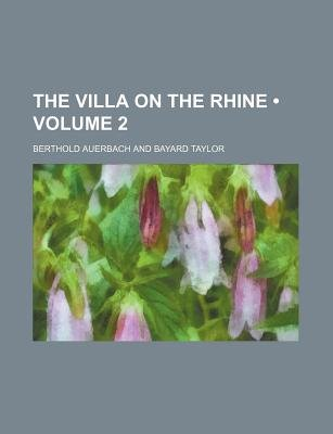 The Villa on the Rhine (Volume 2) (Paperback): Berthold Auerbach
