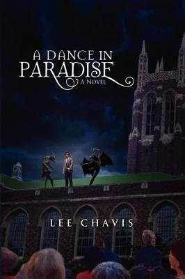 A Dance in Paradise (Paperback): Lee Chavis