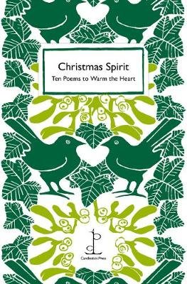 Christmas Spirit - Ten Poems to Warm the Heart (Paperback): Various Authors