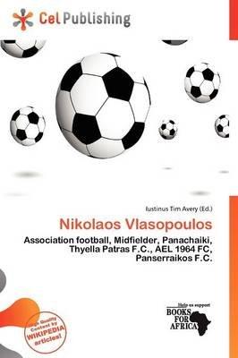Nikolaos Vlasopoulos (Paperback): Iustinus Tim Avery