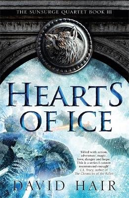 Hearts of Ice - The Sunsurge Quartet Book 3 (Paperback): David Hair
