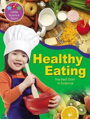 Healthy Eating - The Best Start in Science (Paperback): Ronne Randall, Helen Orme