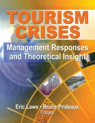 Tourism Crises - Management Responses and Theoretical Insight (Electronic book text): Eric Laws