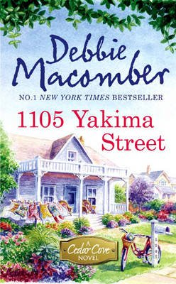 A A Cedar Cove Novel, 11 - 1105 Yakima Street (Electronic book text, ePub First edition): Debbie Macomber