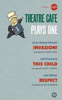 Theatre Cafe: Plays One (Paperback): Company Of Angels