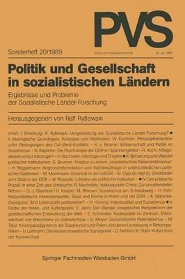 Politik Und Gesellschaft in Sozialistischen Landern - Ergebnisse Und Probleme Der Sozialistischen Lander-Forschung (German,...