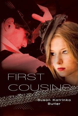First Cousins (Paperback): Susan Katrinka Butler