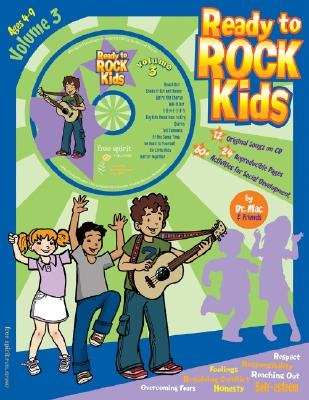 Ready to Rock Kids, Volume 3 - Songs, Activities, and Alot of Fun for Kids Ages 4-9 (Paperback): Dr Mac & Friends, Don R....
