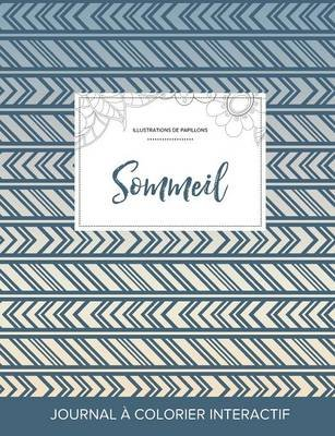 Journal de Coloration Adulte - Sommeil (Illustrations de Papillons, Tribal) (French, Paperback): Courtney Wegner