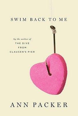 Swim Back to Me (Hardcover): Ann Packer