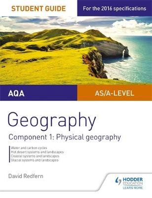 AQA AS/A-Level Geography Student Guide: Component 1: Physical Geography, Component 1 (Paperback): David Redfern