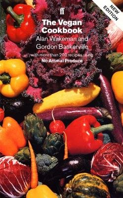 The Vegan Cookbook (Paperback, Main): Alan Wakeman, Gordon Baskerville