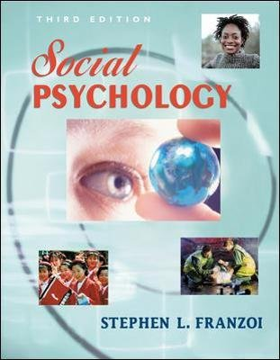 Social Psychology (Hardcover, 3rd ed): Stephen L. Franzoi