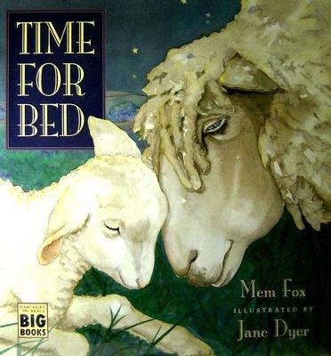 Time for Bed (Paperback, 1st Harcourt Brace big books ed): Mem Fox