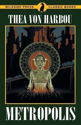 Metropolis (Paperback): Thea Von Harbou