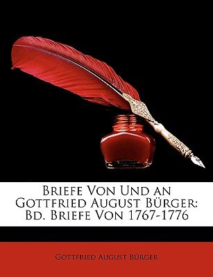 Briefe Von Und an Gottfried August Burger - Bd. Briefe Von 1767-1776 (English, German, Paperback): Gottfried August Burger