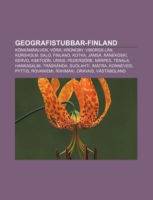 Geografistubbar-Finland - Konkamaalven, Vora, Kronoby, Viborgs LAN, Korsholm, Salo, Finland, Kotka, Jamsa, Aanekoski, Kervo,...