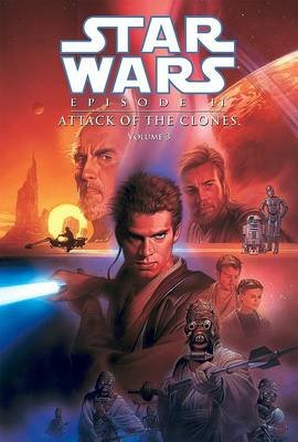 Star Wars Episode II: Attack of the Clones, Volume 3 (Hardcover): Henry Gilroy