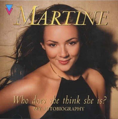 Who Does She Think She Is? - Martine: My Autobiography (Abridged, CD, Abridged edition): Martine McCutcheon