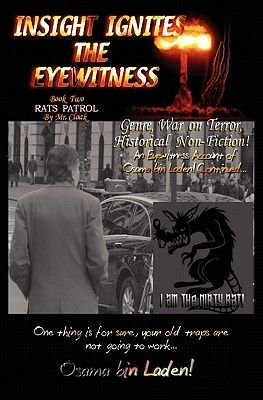INSIGHT IGNITES THE EYEWITNESS, Book Two, Rats Patrol (Paperback): Mr. Cloak