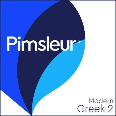 Pimsleur Greek (Modern) Level 2 MP3 - Learn to Speak and Understand Modern Greek with Pimsleur Language Programs (Downloadable...