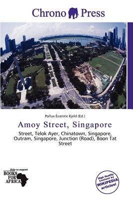 Amoy Street, Singapore (Paperback): Pollux Variste Kjeld