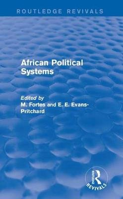 African Political Systems (Electronic book text): M. Fortes, E.E. Evans-Pritchard