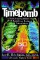 Timebomb - The Global Epidemic of Multi-drug Resistant Tuberculosis (Hardcover): Lee B. Reichman, Janice Tanne