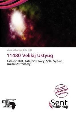 11480 Velikij Ustyug (Paperback): Mariam Chandra Gitta
