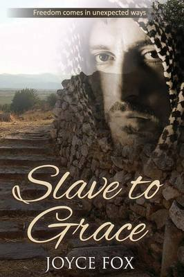 Slave to Grace (Paperback, 2nd edition): Joyce Fox