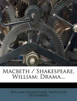 Macbeth / Shakespeare, William - Drama... (Dutch, English, Paperback): William Shakespeare, Napol on Destanberg