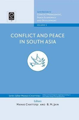 Conflict and Peace in South Asia (Electronic book text): Manas Chatterji, B.M. Jain