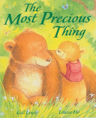 The Most Precious Thing (Hardcover): Gill Lewis