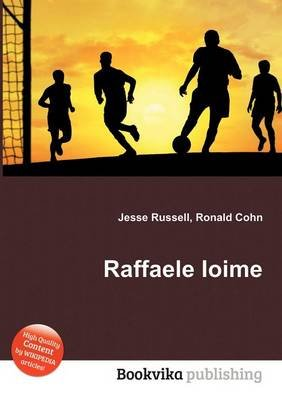 Raffaele Ioime (Paperback): Jesse Russell, Ronald Cohn