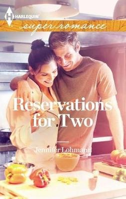 Reservations for Two (Paperback): Jennifer Lohmann