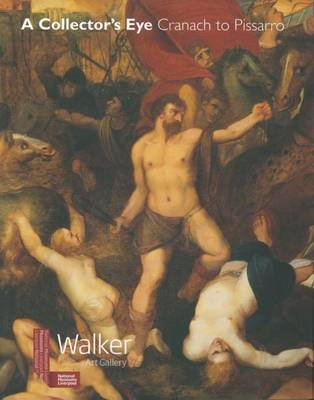 A Collector's Eye - Cranach to Pissarro (Paperback): Christopher Wright