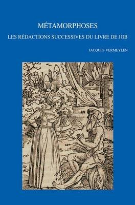 Metamorphoses - Les Redactions Successives du Livre de Job (French, Paperback): J Vermeylen