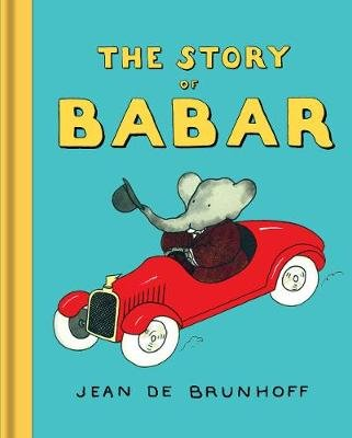 The Story of Babar (Hardcover, 2nd edition): Jean de Brunhoff