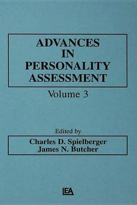 Advances in Personality Assessment - Volume 3 (Electronic book text): C.D. Spielberger, J N Butcher, Charles D. Spielberger