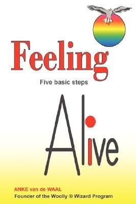 Feeling Alive (Paperback): Anke Van De Waal