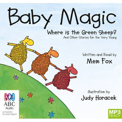 Baby Magic - A Collection of Stories (CD-Extra, Unabridged edition): Mem Fox