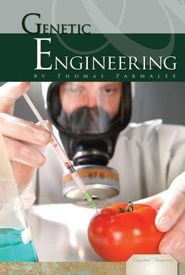 Genetic Engineering (Electronic book text): Thomas A. Parmalee